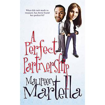 A Perfect Partnership by Maureen Martella - 9780099469193 Book