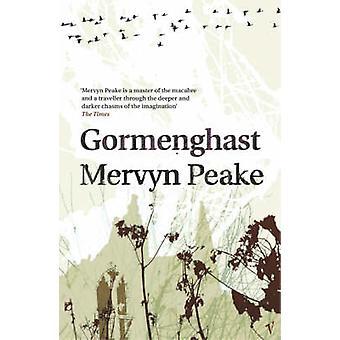 Gormenghast by Mervyn Peake - 9780749394820 Book