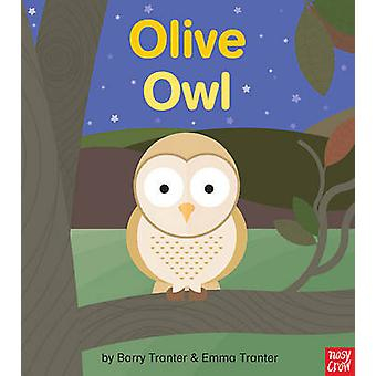 Rounds - Olive Owl by Emma Tranter - 9780857637000 Book