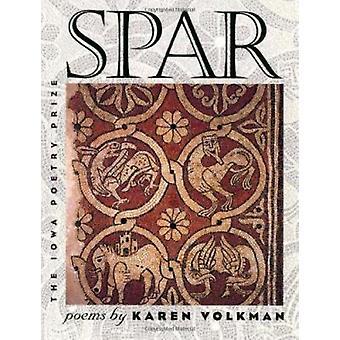 Spar - Poems by Karen Volkman - 9780877458074 Book