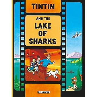 Tintin and the Lake of Sharks (New edition) by Herge - 9781405206341