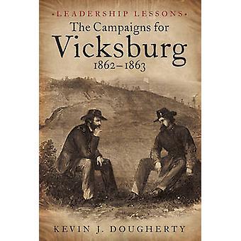 Kampanjer för Vicksburg 1862-63 - fallstudier i utmaningar - från Ad