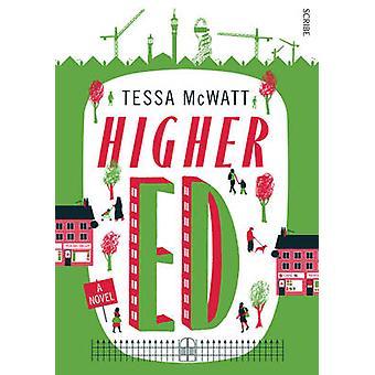 Higher Ed by Tessa McWatt - 9781925228045 Book