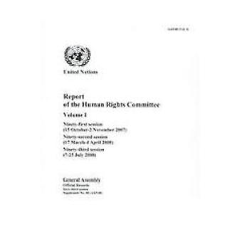 Report of the Human Rights Committee - Ninety-First Session (15 Octobe