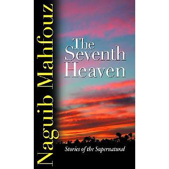 The Seventh Heaven - Supernatural Stories by Naguib Mahfouz - Raymond