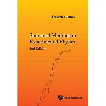 Statistical Methods in Experimental Physics (2nd Revised edition) by