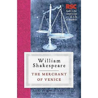 The Merchant of Venice by William Shakespeare - Jonathan Bate - Eric