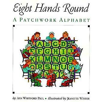 Acht Hände Runde: Ein Patchwork-Alphabet