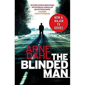 Blinded mannen: Den första Intercrime thrillern