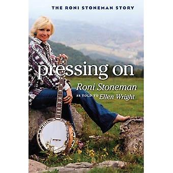 Pressing on: The Roni Stoneman Story
