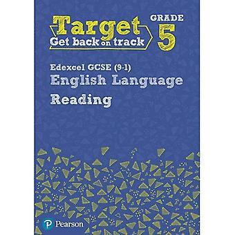 Target Grade 5 Reading Edexcel GCSE (9-1) English Language Workbook: Target Grade 5 Reading Edexcel GCSE (9-1) English Language Workbook - Intervention English
