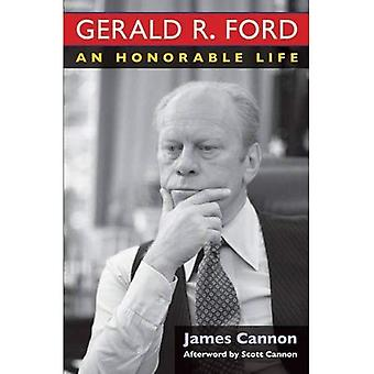 Gerald R. Ford: Een eervolle leven