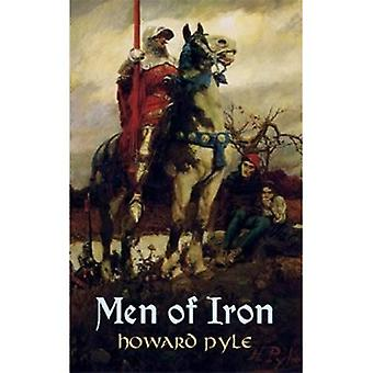 Men of Iron (Timeless Classics)