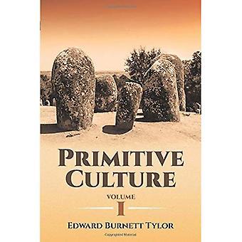 Primitive Kultur Band 1 (Dover Thrift Editions)