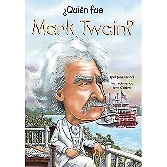 Quien Fue Mark Twain? (Vem var...?)