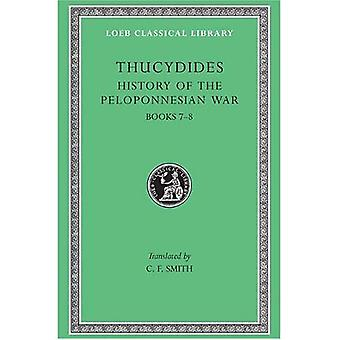 Thucydides History of the Peloponnesian War, Books VII and VIII