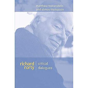 Richard Rorty: Krytyczne dialogi