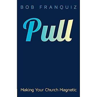 Pull: Gör din kyrka magnetiska
