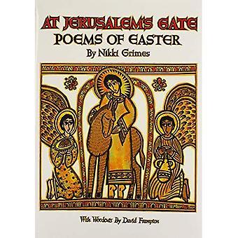 Am Jerusalemer Tor: Gedichte von Ostern