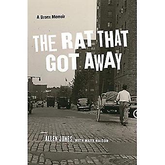 Die Ratte, die Got Away: Eine Abhandlung der Bronx