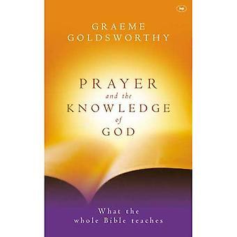 Bön och kunskapen om Gud: vad the hela Bibeln lär