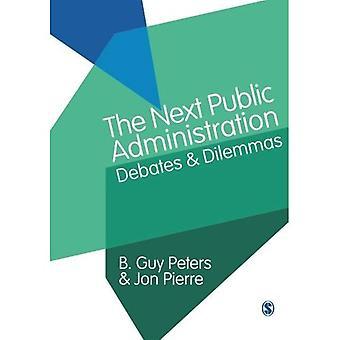 La administración pública siguiente: Debates y dilemas