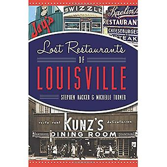 Lost Restaurants of Louisville