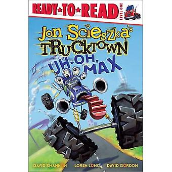 Oh, Max (Jon Scieszka Trucktown (gebundene Ausgabe))