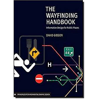 Vägvisningssystem handboken: Informationsdesign för offentliga platser