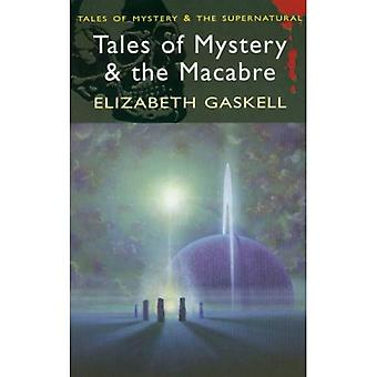 Tales of Mystery & the Macabre (Wordsworth Mystery & Supernatural) (Tales of Mystery & the Supernatural)