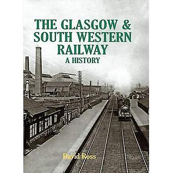 Den Glasgow & South Western Railway en historia