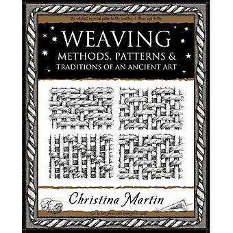 Weaving: Methods, Patterns and Traditions of an Ancient Art (Mathemagical Ancient Wizdom)