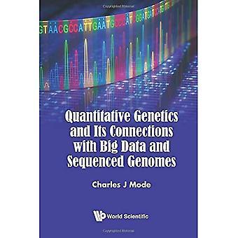 Genetica quantitativa e le sue connessioni con grandi quantità di dati e di genomi sequenziati