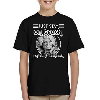 Dolly Parton Bleib auf der Spur und Dont Look wieder blauer Rauch Songtext Kinder T-Shirt