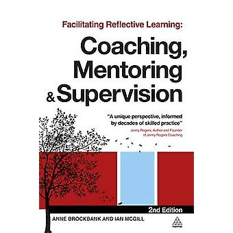 Att underlätta reflekterande lärande - Coaching - mentorskap och Supervisio