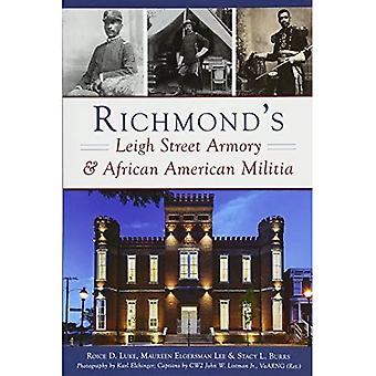 Richmond's Leigh Street Armory & African American Militia (Landmarks)