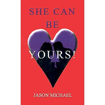 She Can Be Yours by Michael & Jason