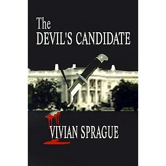 The Devils Candidate by Sprague & Vivian