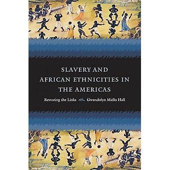 奴隷やホール ・ グウェンドリン Midlo によってアメリカ大陸にアフリカ民族