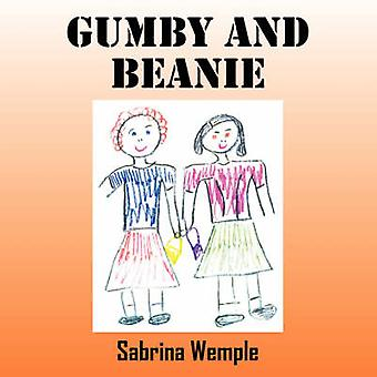 Gumby and Beanie by Wemple & Sabrina