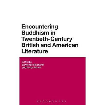 Encountering Buddhism in TwentiethCentury British and American Literature by Normand & Lawrence