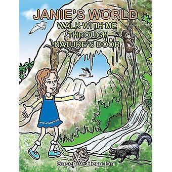 Janies verden gå med meg gjennom naturens dør av Herndon & Susen A.