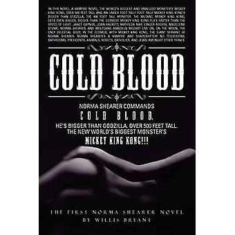 Cold Blood by Bryant & Willis