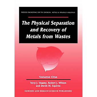 Physical Separation and Recovery of Metals from Waste by Bonnett & Raymond