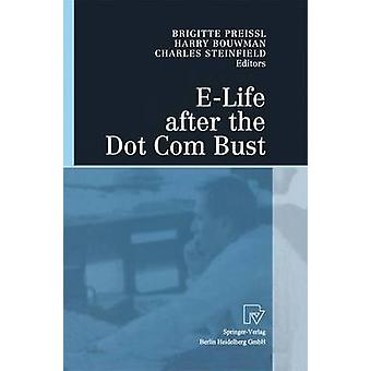 ELife after the Dot Com Bust by Preissl & Brigitte