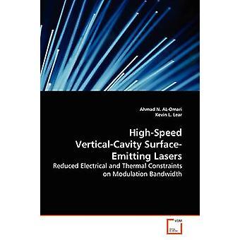 HighSpeed VerticalCavity SurfaceEmitting Lasers by ALOmari & Ahmad N.