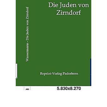 Sterben Sie, Juden von Zirndorf von & Jakob Wassermann