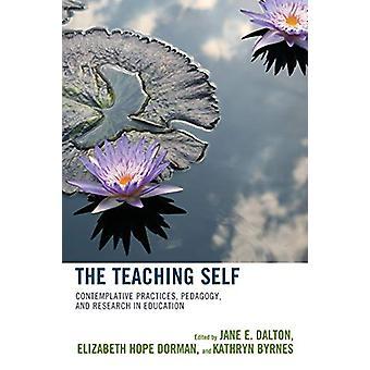 L'enseignement soi - pratiques contemplatives - pédagogie - et la recherche