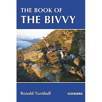 The Book of the Bivvy (2nd Revised edition) by Ronald Turnbull - 9781