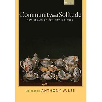 Community and Solitude: New� Essays on Johnson's Circle� (Transits: Literature, Thought & Culture 1650-1850)